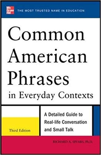 Common american phrases in everyday contexts 3rd edition richard a common american phrases in everyday contexts 3rd edition richard a spears 9780071776073 amazon books m4hsunfo