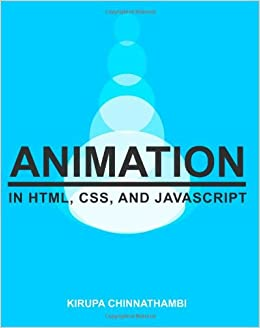 Animation in HTML, CSS, and JavaScript [Color Version