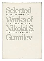 Selected Works of Nikolai S. Gumilev (Russian Literature in Translation)