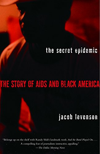 Search : The Secret Epidemic: The Story of AIDS and Black America