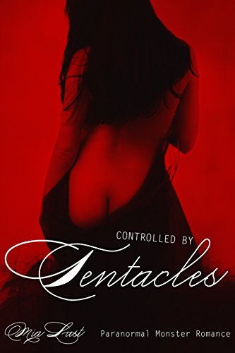 Controlled By Tentacles: Paranormal Monster Romance