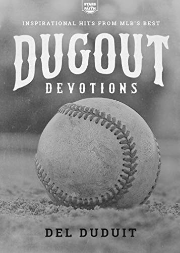 Pdf Christian Books Dugout Devotions: Inspirational Hits From MLB's Best (Stars of the Faith)