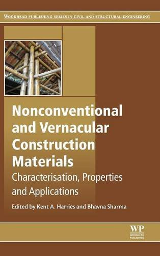 Nonconventional and Vernacular Construction Materials: Characterisation, Properties and Applications (Woodhead Publishin