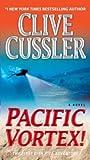 Pacific Vortex!: A Novel by Clive Cussler (2010-02-23)
