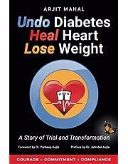 Undo Diabetes Heal Heart Lose Weight