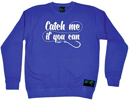 Fishing Sweatshirt Catch Me If You Can Sweater Jumper Novelty