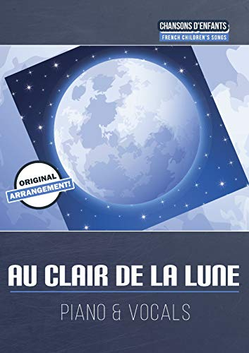 Au clair de la lune (German Edition) (Au Clair De La Lune Sheet Music)