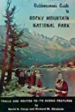 img - for OUTDOORSMAN'S GUIDE TO ROCKY MOUNTAIN NATIONAL PARK TRAILS AND ROUTES TO ITS SCENIC FEATURES book / textbook / text book