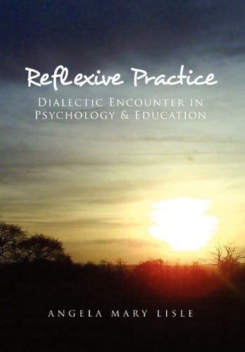 Reflexive Practice: Dialectic Encounter in Psychology & Education ebook