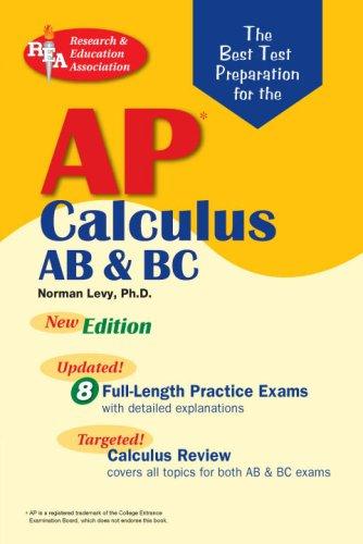 AP Calculus AB/BC (REA)- The Best Test Prep for (Advanced Placement (AP) Test Preparation)