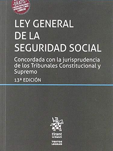 Ley General de la Seguridad Social 13ª Edición 2019 (Textos Legales) por Blasco Lahoz, José Francisco
