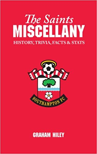 The Saints Miscellany: History, Trivia, Facts and Stats