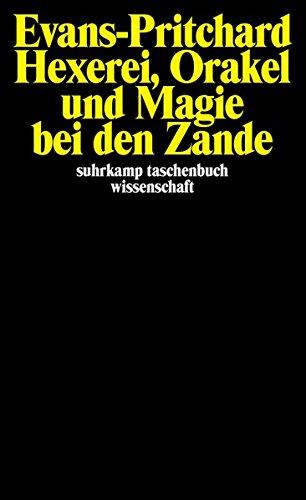 Hexerei, Orakel und Magie bei den Zande (suhrkamp taschenbuch wissenschaft)