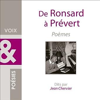 De Ronsard à Prévert: Poèmes: Pierre de Ronsard, Paul