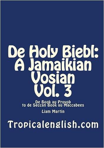 Book de Holy Biebl: A Jamaikian Vosian Vol. 3: de Book Au Provob to de Seccan Book Au Maccabees