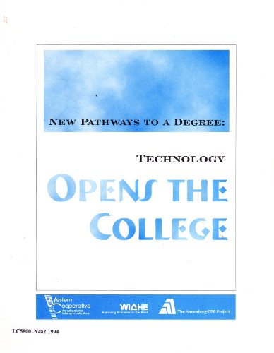 New Pathways to a Degree: Technology Opens the College