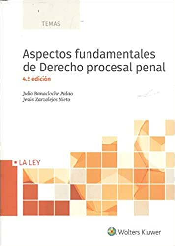Aspectos Fundamentales De Derecho Procesal Penal (4º Ed. - 2018) por Julio Banacloche Palao epub