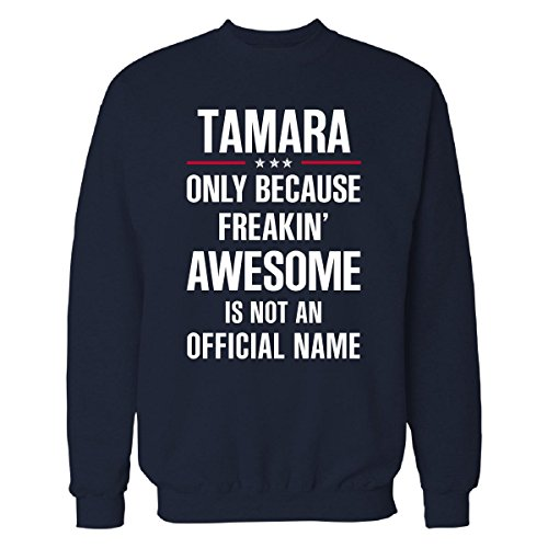 Gift For Freakin' Awesome Tamara - Sweatshirt Navy_blue 5XL (Tamara Jumper)