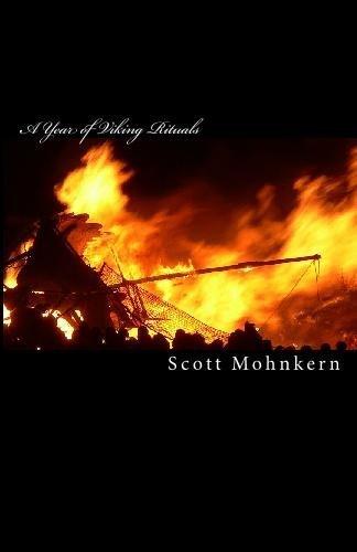 A Year of Viking Rituals by Scott Mohnkern (2009-06-08) (Viking 08 Platform)