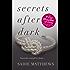 Secrets After Dark (After Dark Book 2): Book Two in the After Dark Series