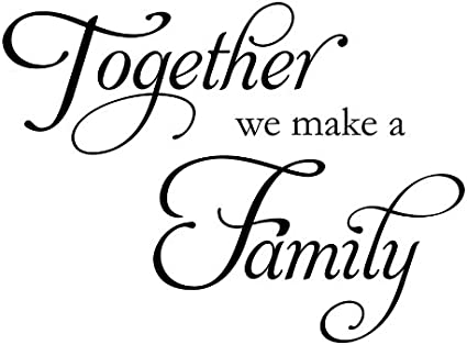 Together We Make A Family Wall Decal Wall Sticker Wall Quote Wall Art Amazon Co Uk Kitchen Home