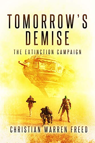 Tomorrow's Demise: The Extinction Campaign