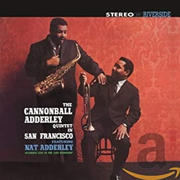 Amazon   In San Francisco   Adderley, Cannonball   モダンジャズ   音楽