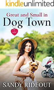 Great and Small in Dog Town: (Dog Town 8)