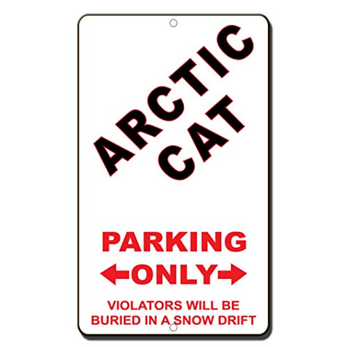 Arctic Cat Parking Only Violators Will Be Buried in A Snow Drift SignVinyl Sticker Decal 8