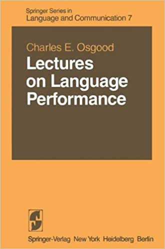 Book Lectures on Language Performance (Springer Series in Language and Communication)