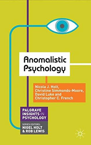 Anomalistic Psychology (Palgrave Insights in Psychology series)