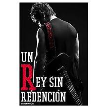Un rey sin redencion (Saga Príncipes nº 3) (Spanish Edition)