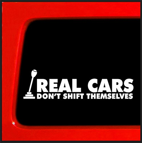 Real Cars Don't Shift Themselves sticker for diesel powerstroke duramax 4x4 funny car vinyl sticker decal lifted (Real Honda Cars compare prices)