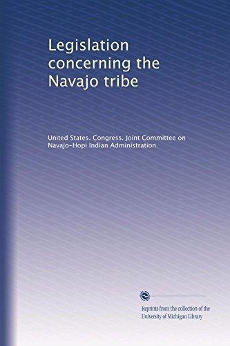 Legislation concerning the Navajo tribe