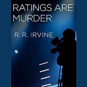 Ratings Are Murder: Robert Christopher, Book 4 | Robert R. Irvine