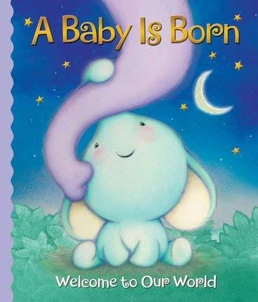 A Baby Is Born Welcome To Our World Melanie Zanoza Bartelme 9781450818650 Amazon Com Books