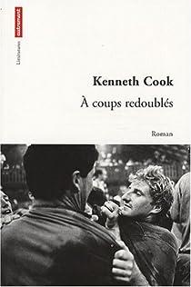 A coups redoublés par Cook