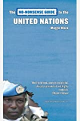 The No-Nonsense Guide to the United Nations (No-Nonsense Guides) Kindle Edition