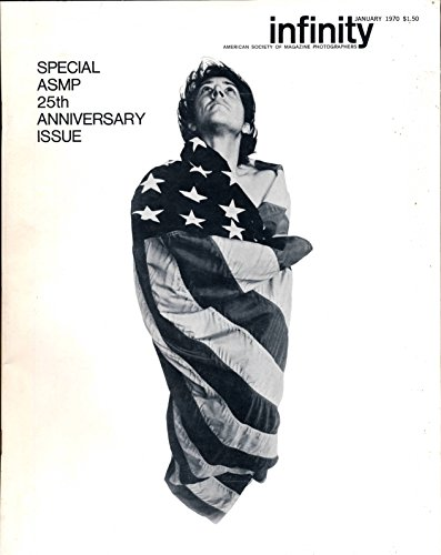 Infinity American Society of Magazine Photographers : Special ASMP 25th Anniversary Issue(1970 Journal)