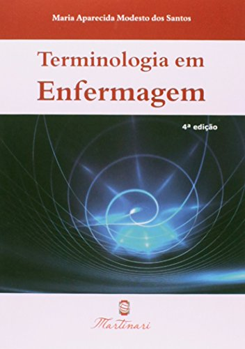Terminologia Em Enfermagem - 4ª Ed. 2014