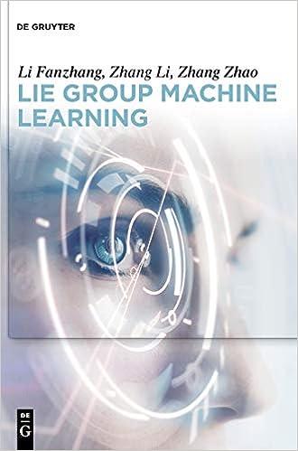 Lie Group Machine Learning: Fanzhang Li, Li Zhang, Zhao