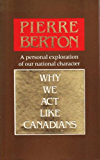 Why We Act Like Canadians