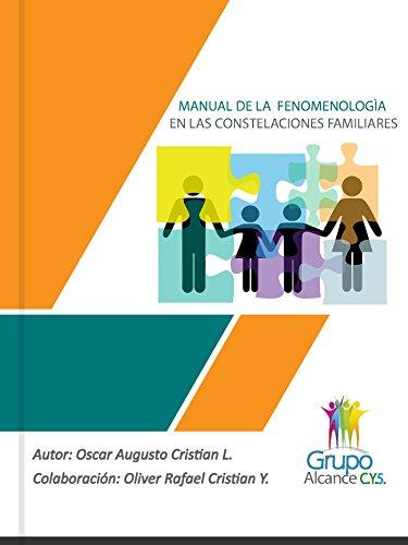 MANUAL DE LA FENOMENOLOGÍA EN LAS CONSTELACIONES FAMILIARES (Spanish Edition)