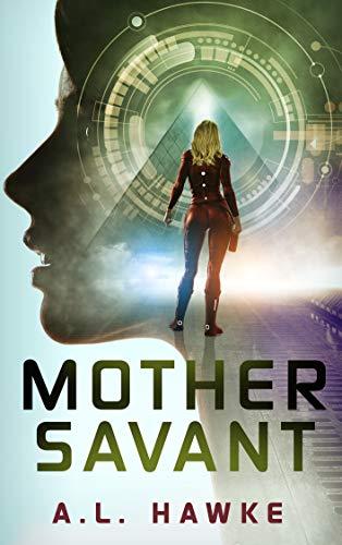 Mother Savant by A.L. Hawke ebook deal