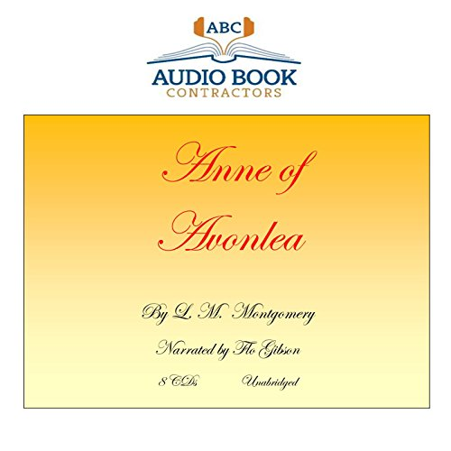 Anne of Avonlea (Classic Books on CD Collection) [UNABRIDGED]