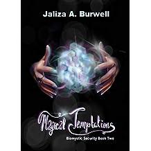 Magical Temptations (Biomystic Security Book 2)