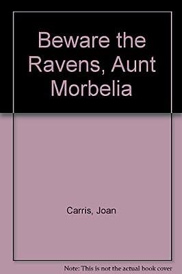 Beware the Ravens, Aunt Morbelia