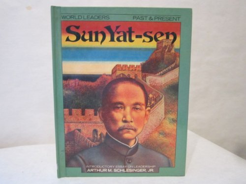 Sun Yat-Sen (World Leaders Past and Present)