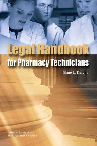 The Legal Handbook for Pharmacy Technicians