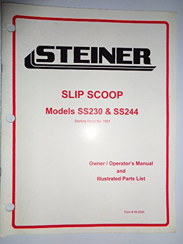 Steiner SS230 and SS244 Slip Scoop (s/n 1001 and up) Parts / Operators / Owners Manual 09-205A ()
